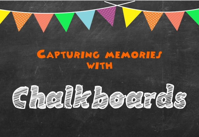 Chalkboards to capture memories