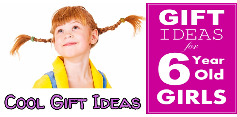 8 Types Of Perfect Gifts For The 6 Year Old