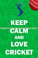 Cricket Birthday theme Keep Calm & Love Cricket Poster