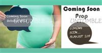 Coming Soon Board - Maternity Props